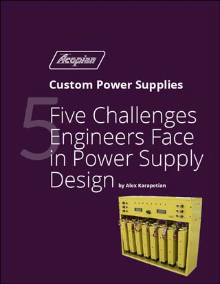 Whitepaper: Five Challenges Engineers Face in Power Supply Design